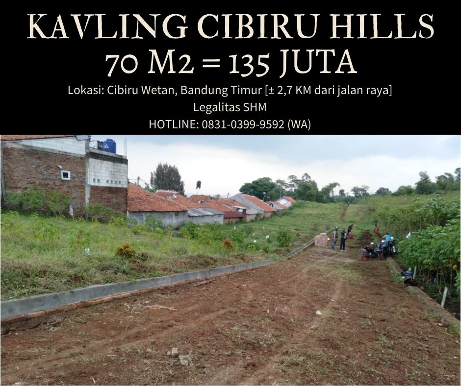 Cibiru Hills, Tanah Kavling Murah Bandung Timur yang Lagi Viral - 1