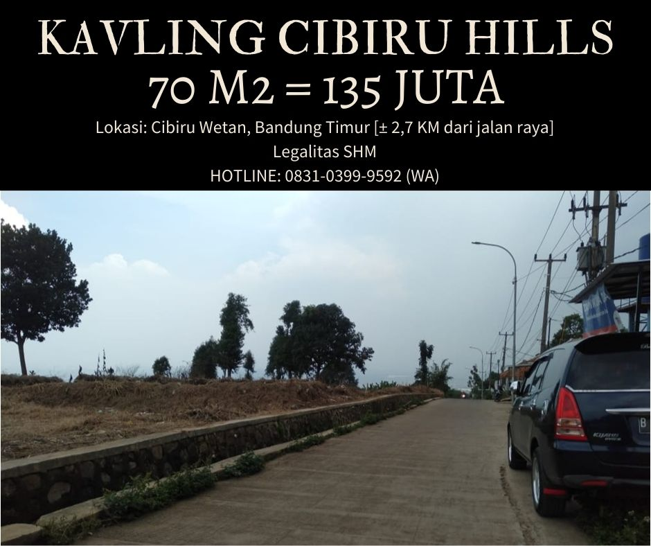 Cibiru Hills, Tanah Kavling Murah Bandung Timur yang Lagi Viral - 3